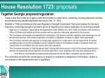 house resolution 1723 proposals