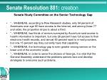 senate resolution 881 creation