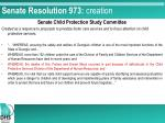 senate resolution 973 creation