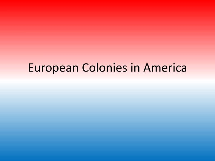 european colonies in america n.