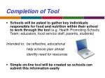 completion of tool