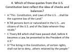 4 which of these quotes from the u s constitution best reflect the idea of checks and balances
