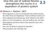 how the use of judicial review strengthens the courts in a separation of powers system1