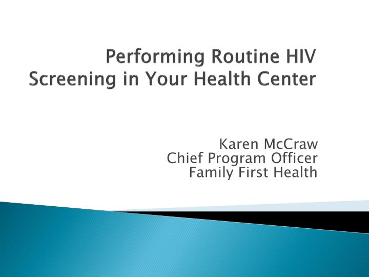 performing routine hiv screening in your health center n.