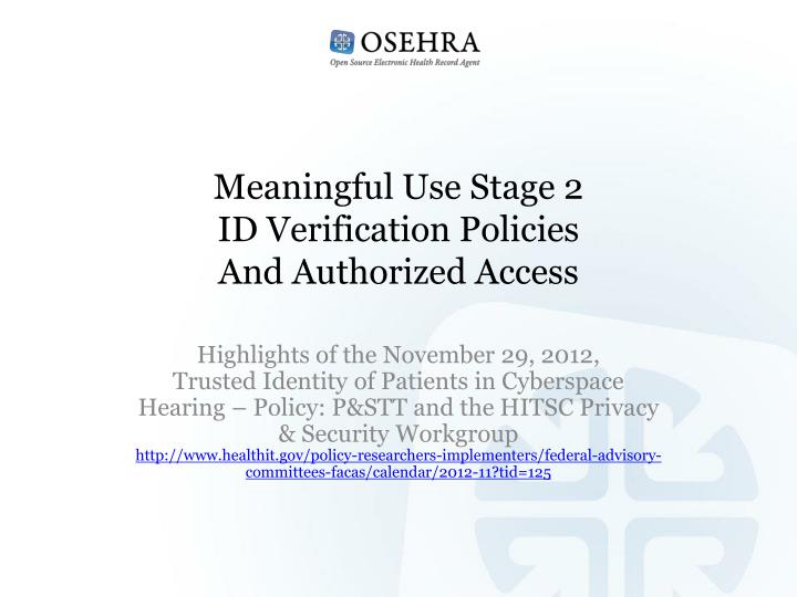 meaningful use stage 2 id verification policies and authorized access n.