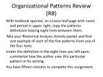 organizational patterns review r8