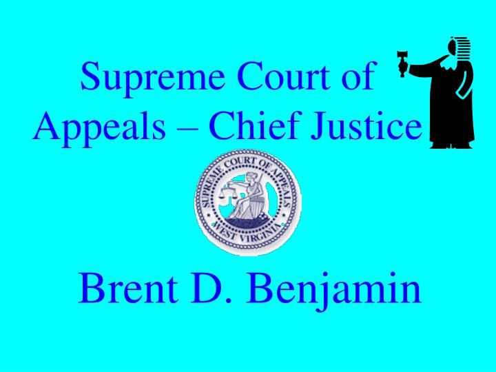 Supreme Court of Appeals – Chief Justice