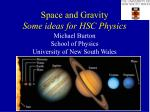 space and gravity some ideas for hsc physics
