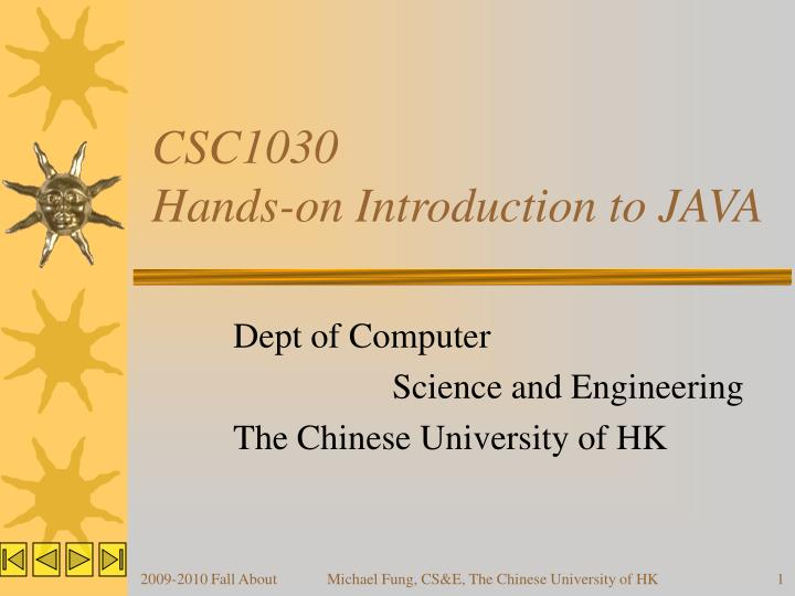 csc1030 hands on introduction to java n.