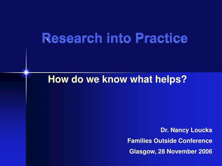 research into practice n.