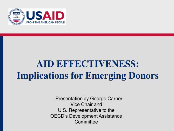 aid effectiveness implications for emerging donors n.