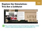 explore the simulation you are a lobbyist
