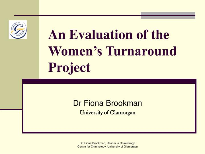 an evaluation of the women s turnaround project n.