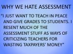 why we hate assessment