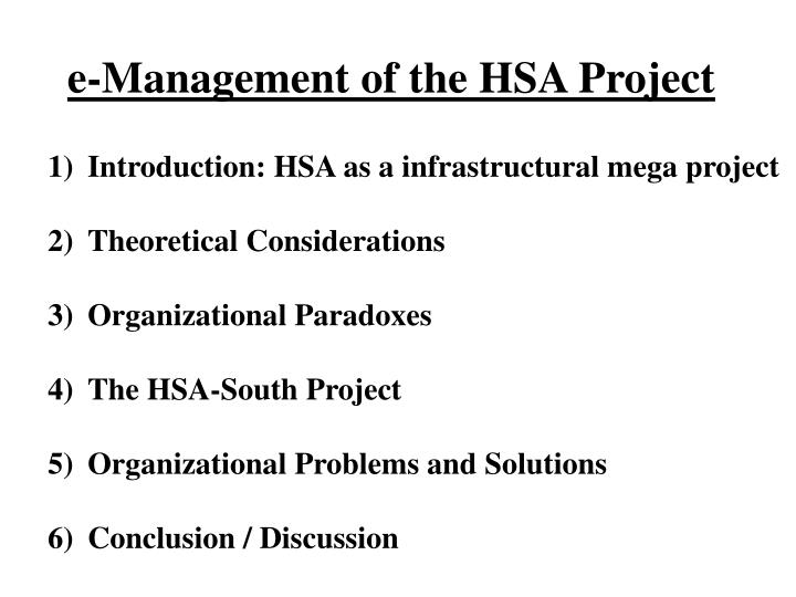 E management of the hsa project