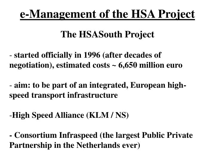 e-Management of the HSA Project