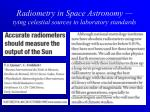 radiometry in space astronomy tying celestial sources to laboratory standards15