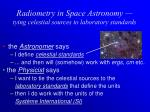 radiometry in space astronomy tying celestial sources to laboratory standards5