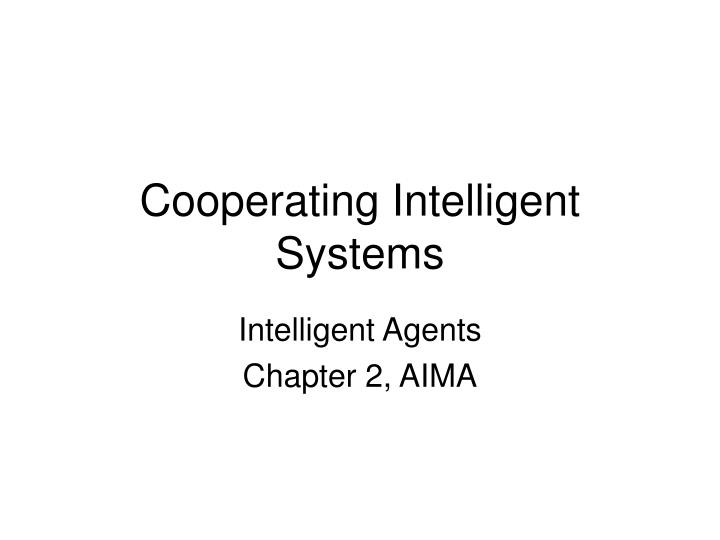 cooperating intelligent systems n.