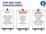 who are your stakeholders