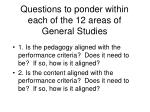 questions to ponder within each of the 12 areas of general studies