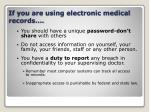 if you are using electronic medical records