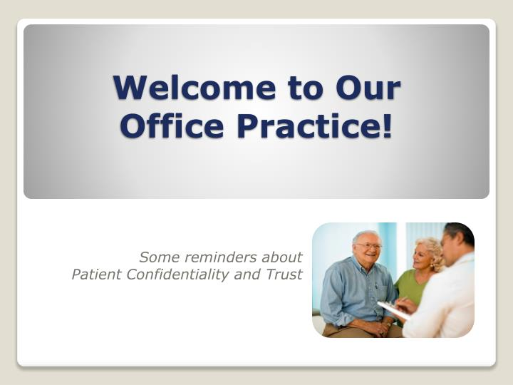 welcome to our office practice n.