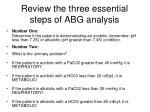 review the three essential steps of abg analysis