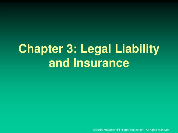 chapter 3 legal liability and insurance n.