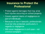insurance to protect the professional