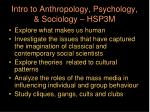 intro to anthropology psychology sociology hsp3m