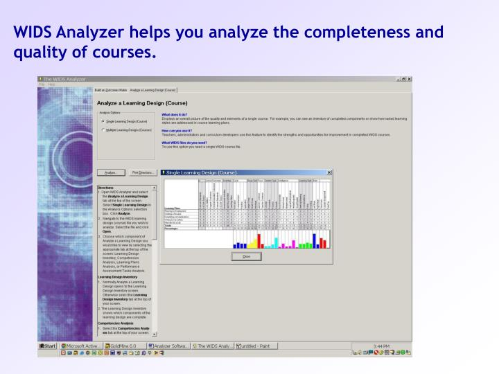WIDS Analyzer helps you analyze the completeness and quality of courses.