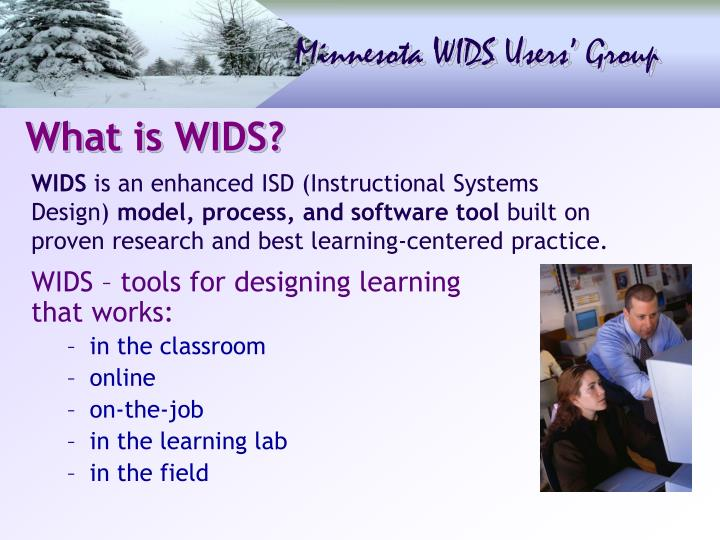 What is WIDS?