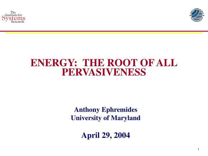 energy the root of all pervasiveness n.