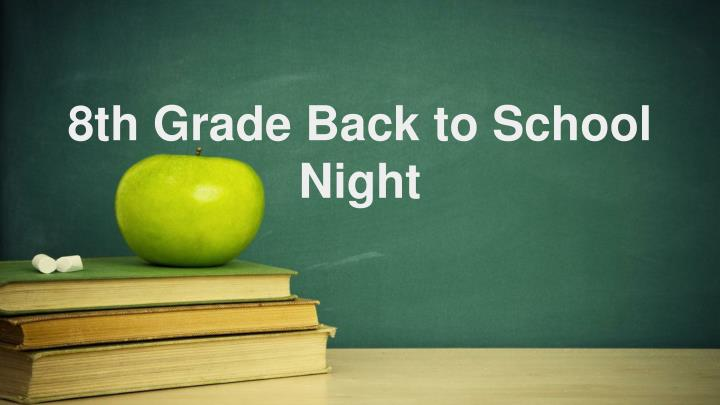 8th grade back to school night n.