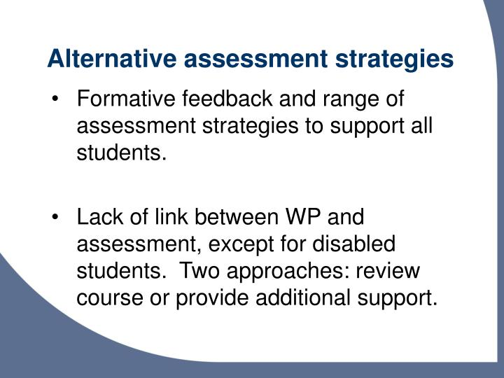 Alternative assessment strategies