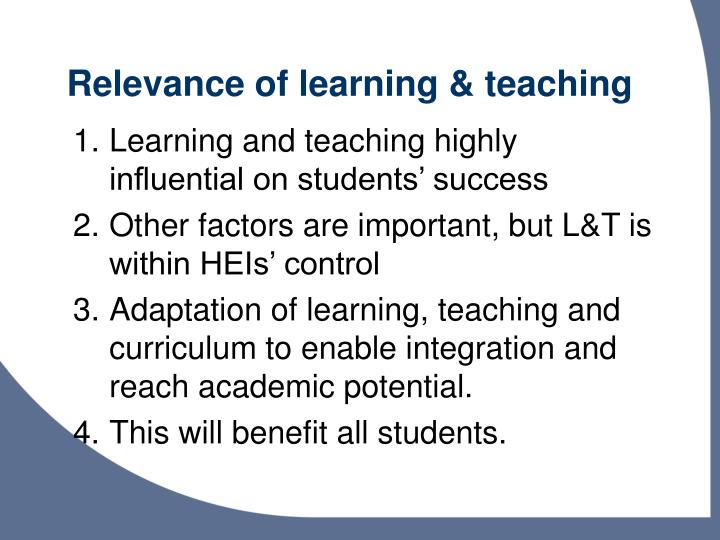 Relevance of learning & teaching