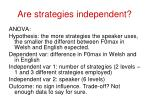 are strategies independent