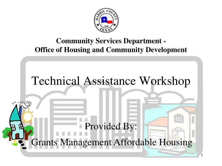 technical assistance workshop n.