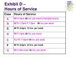 exhibit d hours of service