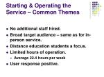 starting operating the service common themes