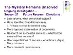 the mystery remains unsolved ongoing investigation season 2 future research directions