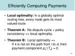 efficiently computing payments