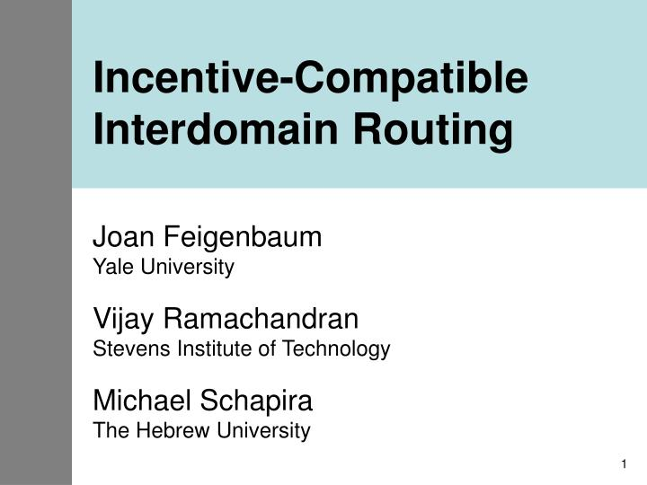 incentive compatible interdomain routing n.