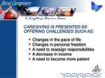 caregiving is presented as offering challenges such as