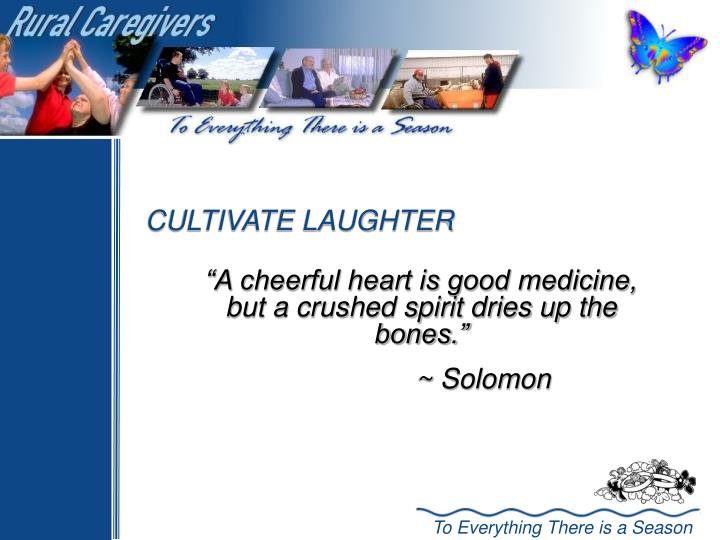 CULTIVATE LAUGHTER