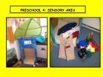 preschool 4 sensory area