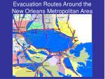 evacuation routes around the new orleans metropolitan area