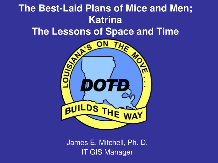 the best laid plans of mice and men katrina the lessons of space and time n.