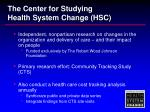 the center for studying health system change hsc